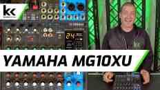 Yamaha MG10XU USB Audio Mixing Console | Setup & Review