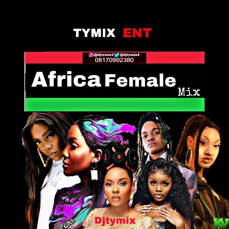 DJ Tymix – Africa Female Mixtape