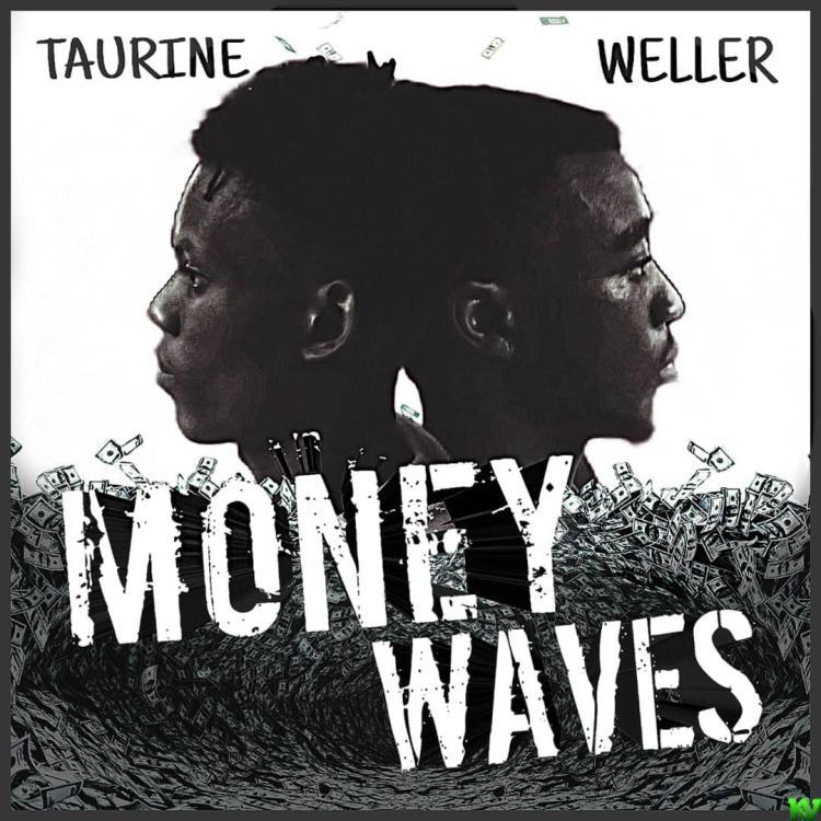 Taurine & Weller - Money Waves