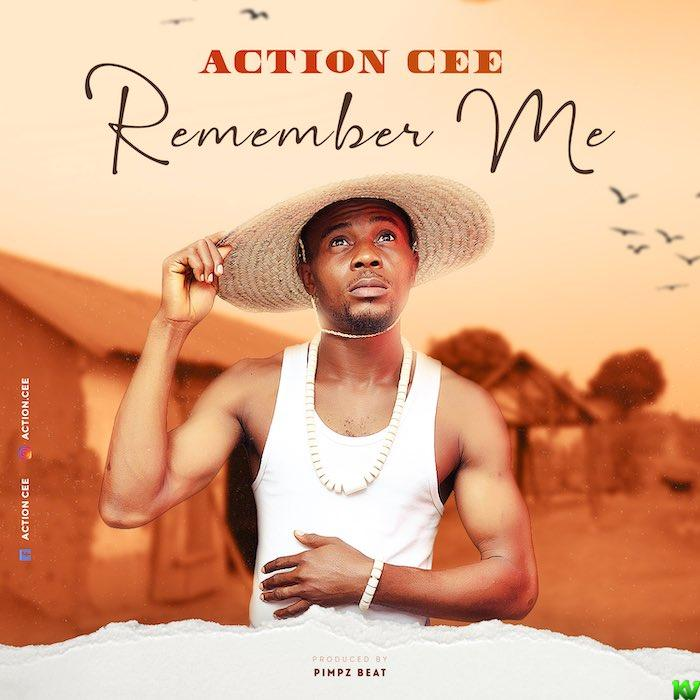 Action Cee – Remember Me
