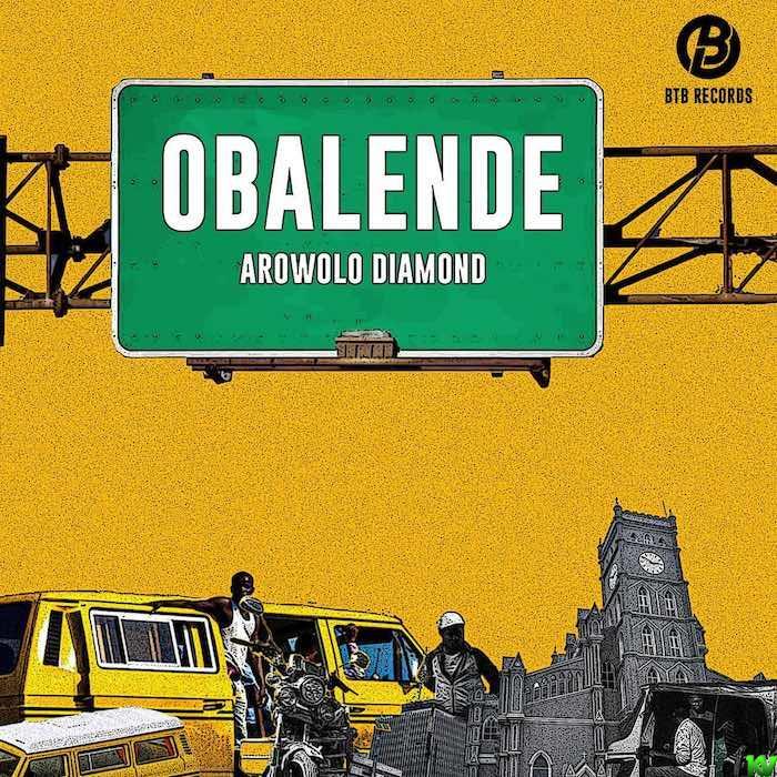 Arowolo Diamond – Obalende