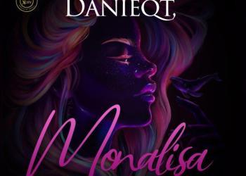 Danieqt – Monalisa