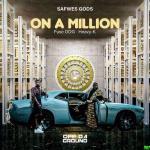 Fuse ODG ft Heavy K – On A Million