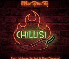 Miss Pru Dj ft Malome Vector & BlaQ Diamond – Chillisi