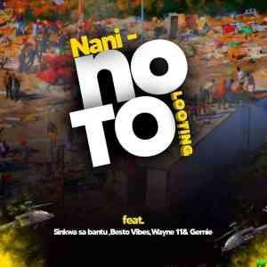 The Squad (Nani) – No To Looting ft. Sinkwa Sa Bantu, Besto Vibez, Wayne11 & Gernie