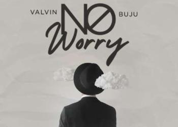 Valvin – No Worry ft Buju