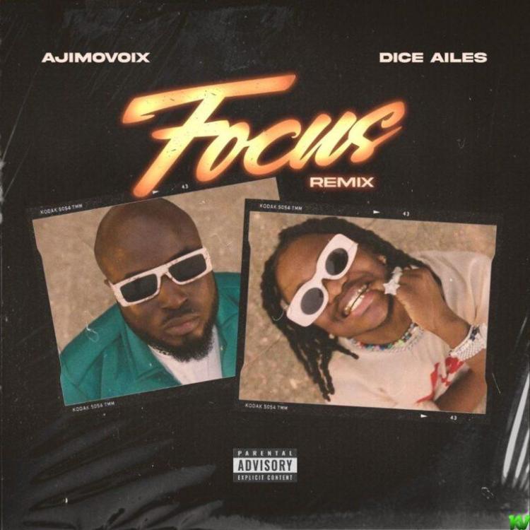Ajimovoix X Dice Ailes – Focus (Remix)