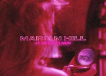 Marian Hill – it never ends