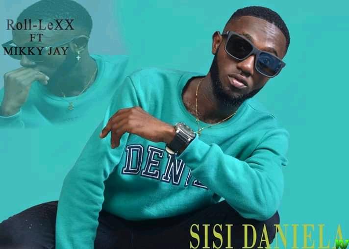 Roll Lexx ft. Mikky Jay – Sisi Daniela