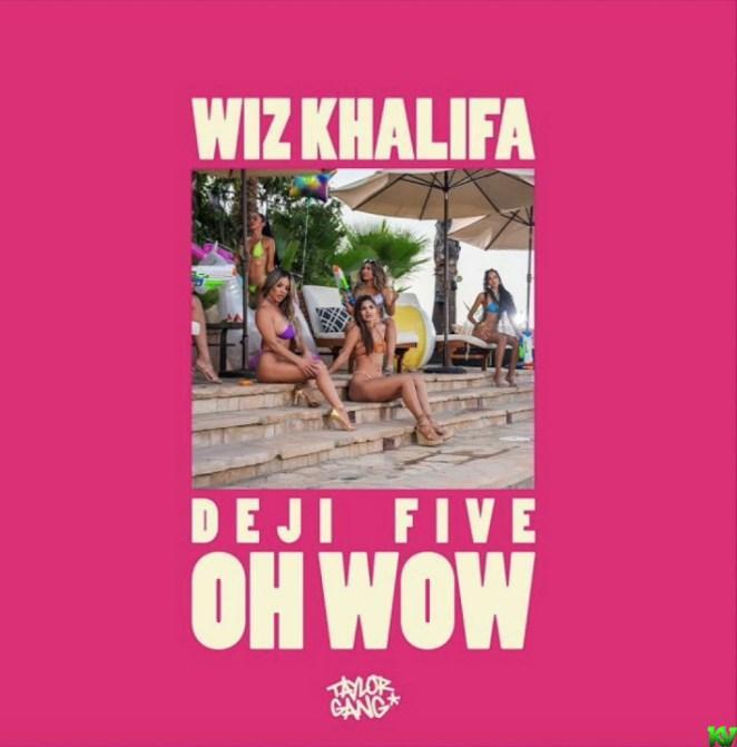 Wiz Khalifa – Oh Wow Ft. Young Deji & Feezy