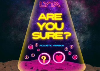 Lyta – Are You Sure Acoustic Version