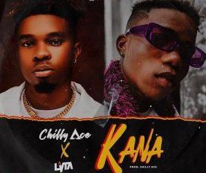Chilly Ace Ft Lyta – Kana