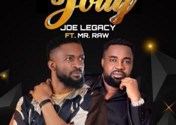 Joe Legacy – Jolly ft. Mr Raw