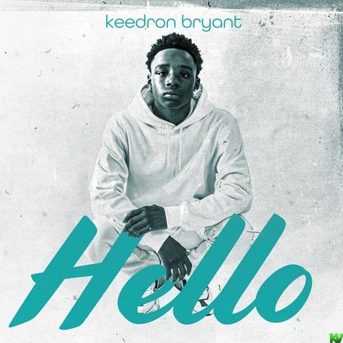 Keedron Bryant – Hello