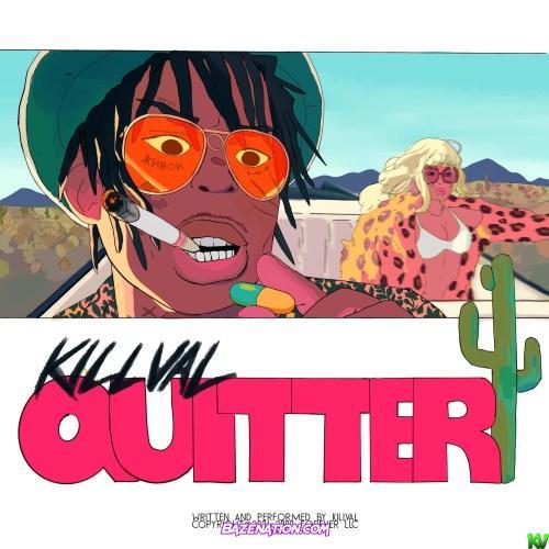 Killval – Quitter