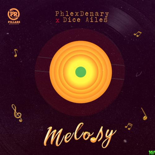 Phlexdenary & Dice Ailes – Melody