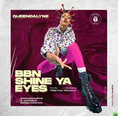 Queendalyne – BBNaija Shine Ya Eyes
