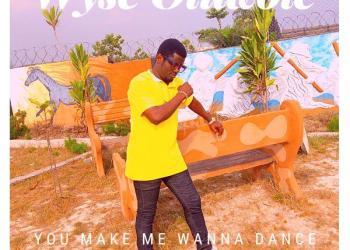 Wyse Oluwole – You Make Me Wanna Dance