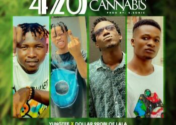 YungTee x Dollar 9Robi Of Lala x Phido Trigger x Small-Tizzy – 420 Cannabis