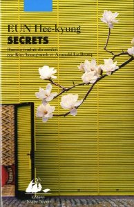 Secrets EUN Hee-kyung Editions Philippe Picquier