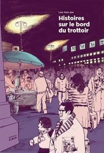 Histoires sur le bord du trottoir LEE Hae-jee Éditions FLBL