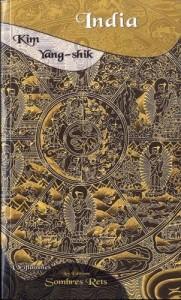 India KIM Yang-shik Editions Sombres Rets