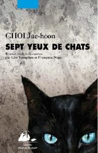 Sept yeux de chats de VHOI Jae-hoon éditions Picquier