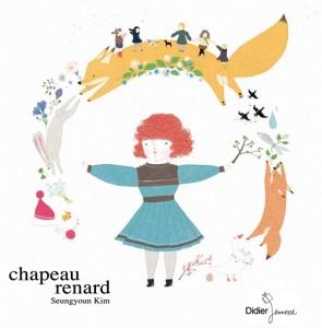 Chapeau-renard, Didier Jeunnesse 2011