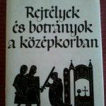 Kulcsár Zsuzsanna: Rejtélyek és botrányok a középkorban