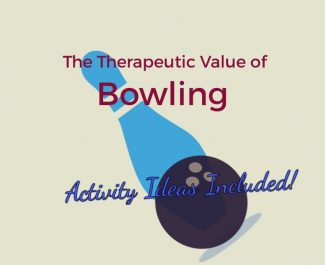 The Therapeutic Value of Bowling