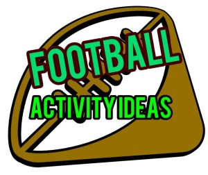 football activity ideas title image