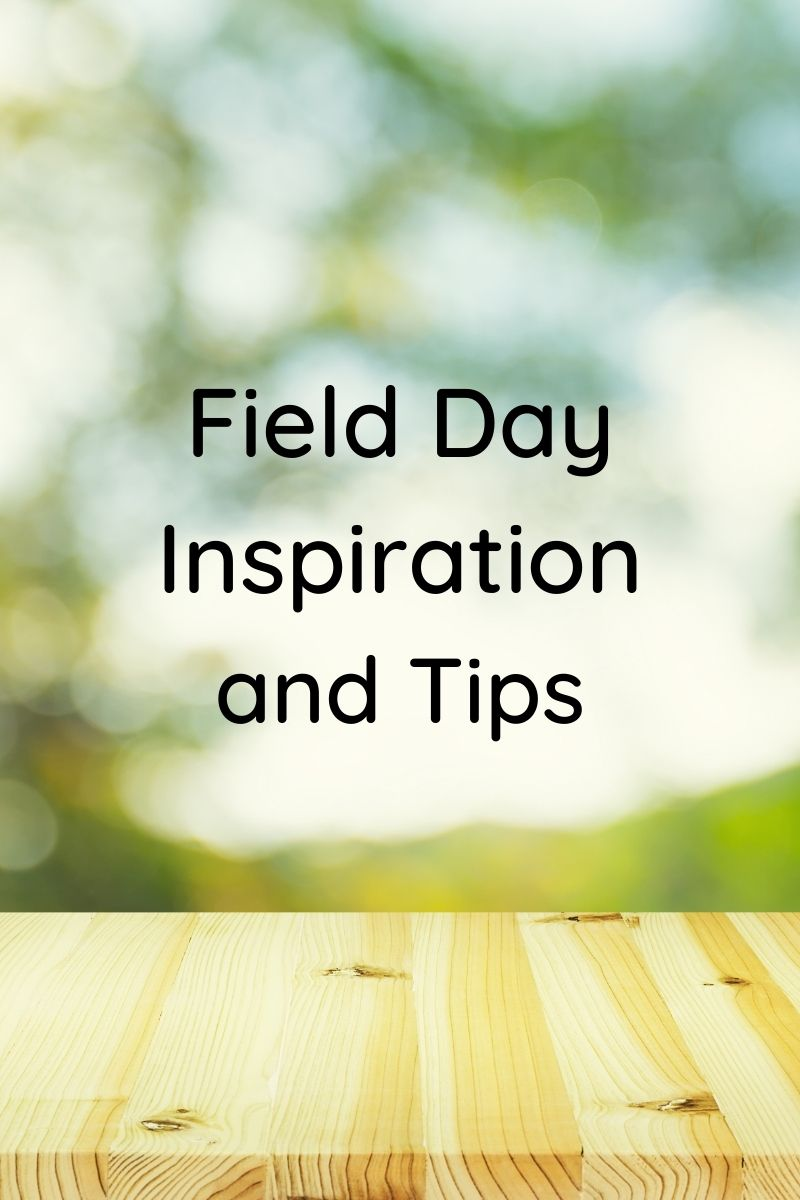 title image of field day inspiration and tips