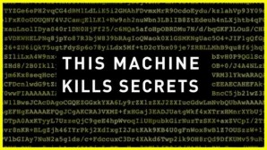 'This Machine Kills Secrets' Showcases 40-Years Of Leaking The World's Secrets