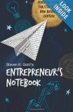 Entrepreneur's Notebook: Practical Advice for Starting a New Business Venture