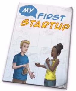 My First Startup – An Educational Comic Book For Kids