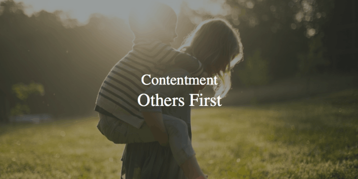 Contentment: Others First