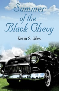 Summer of the Black Chevy by Kevin S. Giles