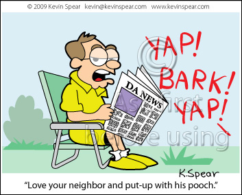 Cartoon of man in backyard. Love your neighbor and put up with his pooch