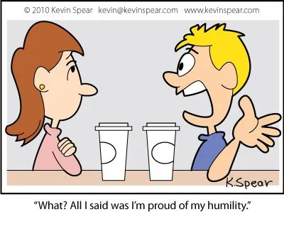 Cartoon: Pride and Humility