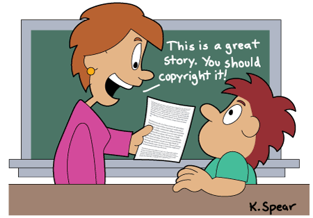 "Cartoon of a teacher saying to a student, ""This is a great story. You should copyright it!"""