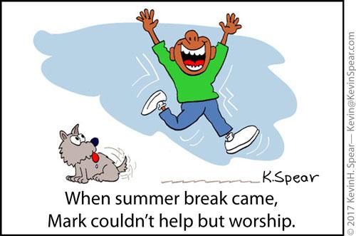 Summer Break Worship Kevin H Spear
