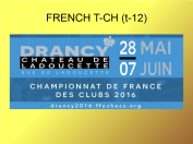 One of the world's strongest team championships. http://drancy2016.ffechecs.org/