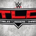 WWE TLC Review