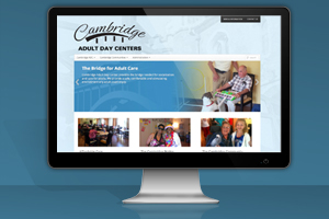 Business Website – Cambridge Adult Day Centers – Site Update Since This Post