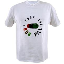 """I took the RBG Pill"" T-shirt $14.99 http://www.cafepress.com/keyamsha.1626780677"