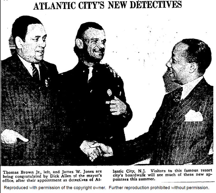 Thomas Brown Jr and a man identified as James W Jones are being congratulated by Dick Allen of the mayor's office, after their appointment as detectives of Atlantic City, NJ. Visitors to this famous resort city's boardwalk will see much of these new appointees this summer. Hopefully, we will conclusively establish if this gentleman is or is not James Wormley Jones.