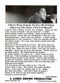 "Lyrics to James Brown song ""I Don't Want Nobody To Give Me Nothing (Open Up The Door, I'll Get It Myself) as published in April 1969 edition of Jet Magazine."