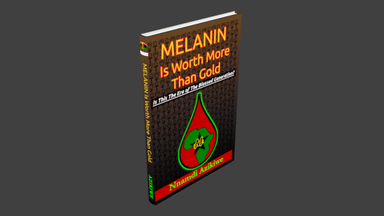 """Melanin for sale. Melanin is worth more than gold: Is this the era of the blessed generation"""" is a book you need to read. It tells how myths urban legends and misinformation are being swept away by the truth. Melanin is worth more than gold."""