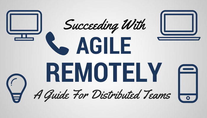 Distributed Agile Team