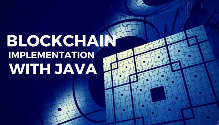 Blockchain Implementation With Java Code | Keyhole Software